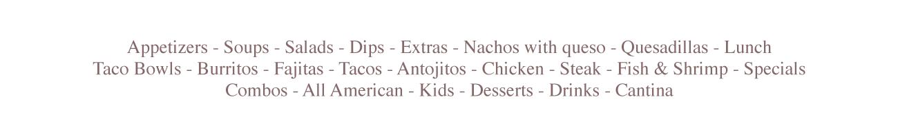 Dips, Extras, Tacos, Burrito, Chicken, Steak, Fajitas, Fiesta charra, oxford, ohio